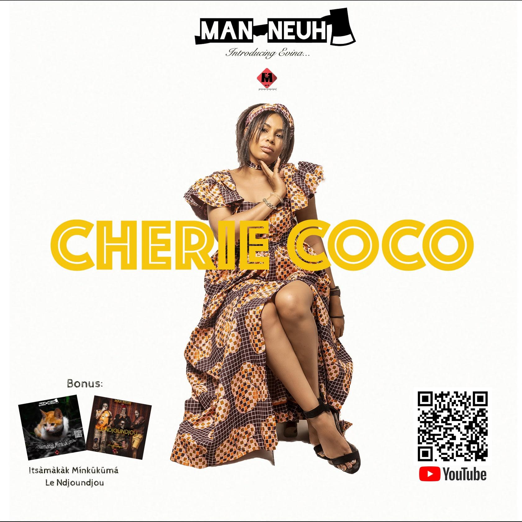 Man Neuh - Chérie Coco