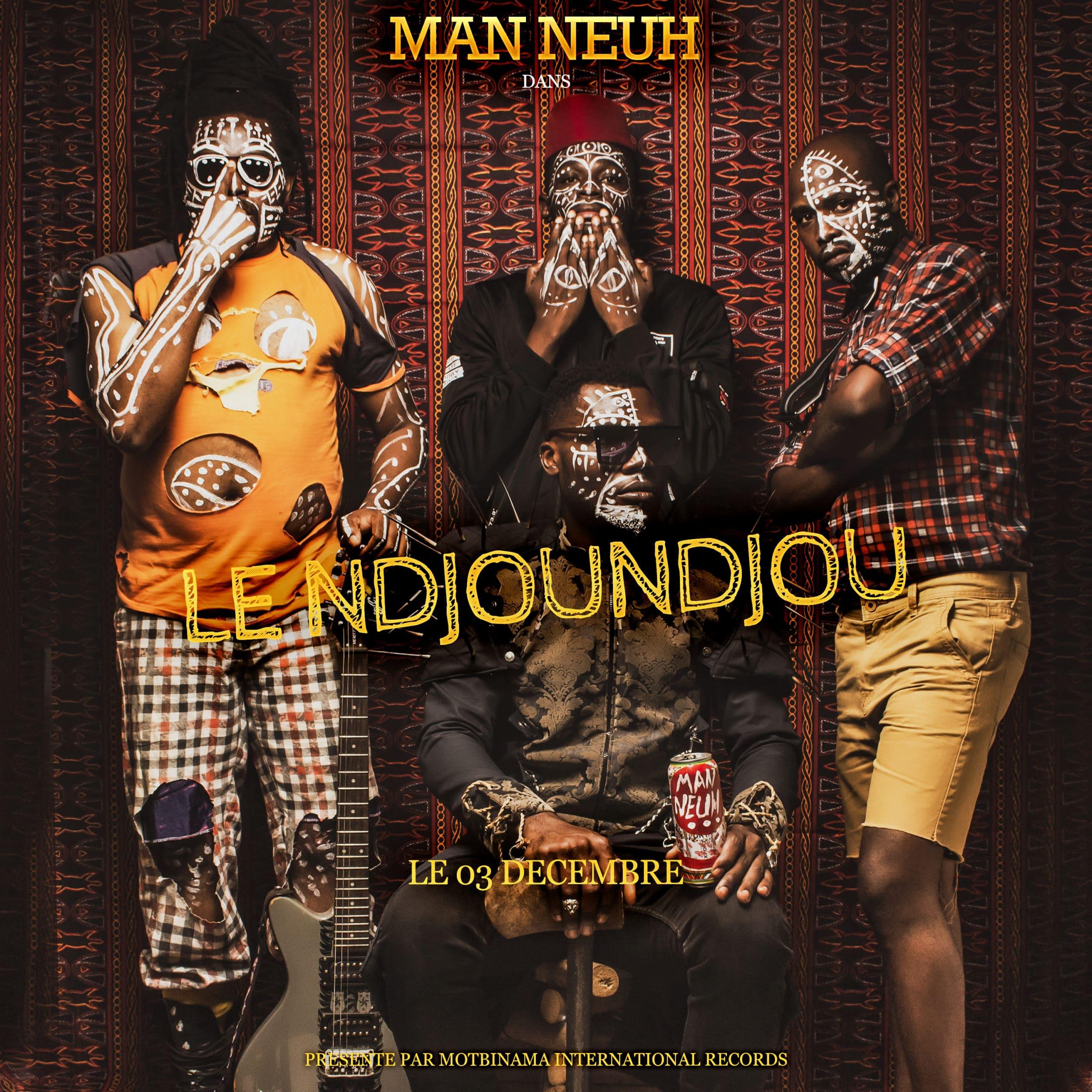 Man Neuh - Le Ndjoundjou